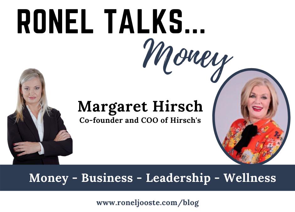 Ronel Talks Money: Margaret Hirsch
