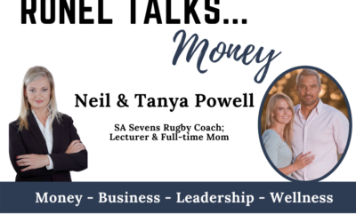 Ronel Talks Money: Neil & Tanya Powell