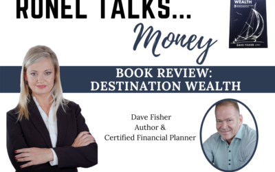 Ronel Talks Money: Book Review – Destination Wealth