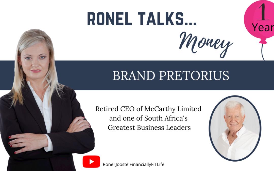 Ronel Talks Money: Brand Pretorius
